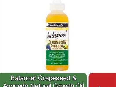 Balance! Grapeseed & Avocado Natural Growth Oil